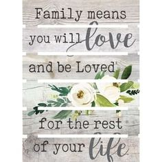Family Means You Will Love And Be Loved For The Rest Of Your Life Embellished Decor (Beige - Assembled - Wall Decor)(Wood) Rustic Wall Decor, Rustic Walls, Home Wall Decor, Home Decor Trends, Home Decor Inspiration, Americana Home Decor, Discount Home Decor, Stain On Pine, Family Meaning