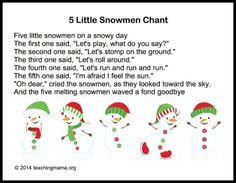 5 Little Snowmen- This targets singing as well as math concepts