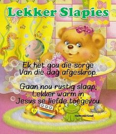 ♡ Good Night, Good Morning, Christian Greetings, Sweet Dream Quotes, Afrikaanse Quotes, Goeie Nag, Goeie More, Sleep Tight, Day Wishes