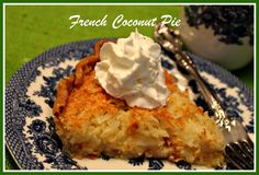 Sweet Tea and Cornbread: French Coconut Pie!