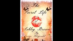 George Fitzgerald's The Secret Life Of Ashley Secret Life, The Secret, Ashley Brown