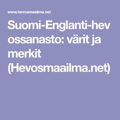 Suomi-Englanti-hevossanasto: värit ja merkit (Hevosmaailma.net)