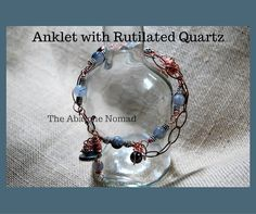 The Abalone Nomad ~ Products ~ 9-inch Rutile Quartz Anklet ~ Shopify  Save this pin for later!