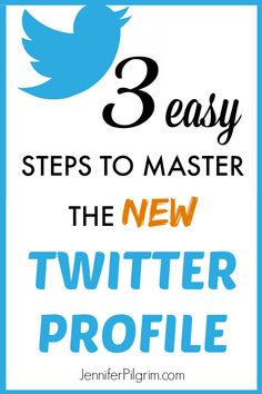 Master the New Twitter Profile in 3 Easy Steps