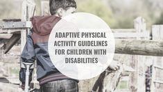 Participaction and the Canadian Society for Exercise Physiology, have created a fantastic resource for parents of children with disabilities. Physical Activity Guidelines, Physical Activities, Exercise Physiology, Occupational Therapist, Kids Health, Disability, Physics, Children, Healthy