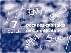 quantum markethink: Gamification: 7 pecados capitales