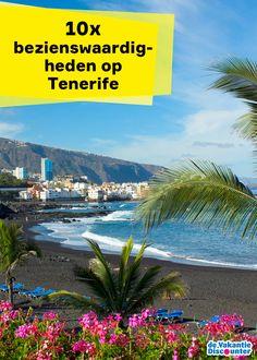 Hoewel Gran Canaria het bekendste Canarische eiland is, is Tenerife het grootste eiland. Je vindt hier mooie stranden, (natuur)parken en leuke dorpjes en steden waar van alles te doen is. Maar waar moet je nu echt geweest zijn? We zetten de top 10 bezienswaardigheden op Tenerife voor je op een rij.