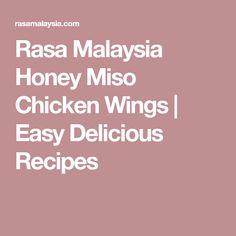 Rasa Malaysia Honey Miso Chicken Wings   Easy Delicious Recipes