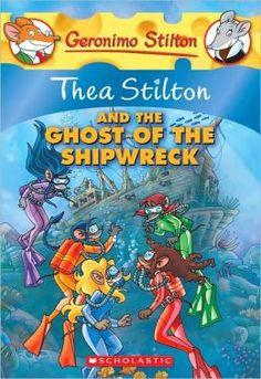 Thea Stilton and the Ghost of the Shipwreck (Geronimo Stilton: Thea Series #3))