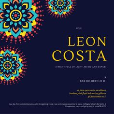 TODAS AS SEXTAS leon costa a night full of light, music and dance! 9 bar do be...