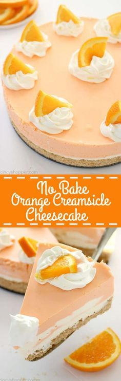 NO BAKE ORANGE CREAMSICLE CHEESECAKE - NEWS RECIPES #cake #cakerecipes #cakedecorating #desserts