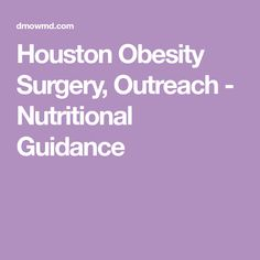 Houston Obesity Surgery, Outreach - Nutritional Guidance Dr Nowzaradan, Surgery, Houston, Nutrition, Weight Loss, Sugar Substitute, Journey, Amazing, Fit