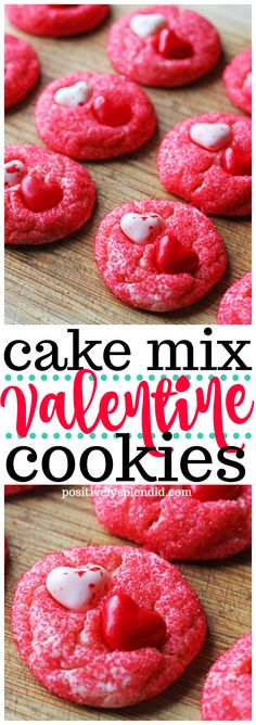 Easy Valentine's Day cookie recipe made with a cake mix. #valentinesday