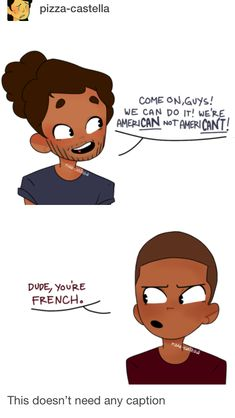 Haha! I actually get it! The one thing I learned from two weeks of intensive French lessons.
