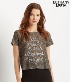 """Whether I'm fast asleep or wide awake, I just can't get cool styles like my Dreams Tee off my mind! I'm so in love with its soft fabric, cute star print and sweet message: """"Let's meet in our dreams tonight."""" Can't wait for your tweets, xoxo Beth<br><br>Relaxed fit. Approx. length: 20""""<br>Style: 4838. Imported.<br><br>55% polyester, 45% rayon.<br>Machine wash/dry<br><br>Model height: 5'9.5""""; Size: Small."""