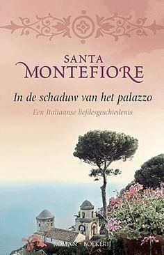In de schaduw van het palazzo. Santa Montefiore