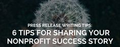 Blog: How to Share Your Nonprofit Success Story with a Press Release