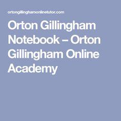 Orton Gillingham Notebook – Orton Gillingham Online Academy