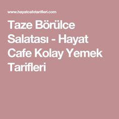 Taze Börülce Salatası - Hayat Cafe Kolay Yemek Tarifleri