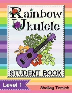 Rainbow Ukulele Student Method Book ****HARDCOPY BOOK