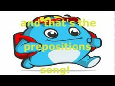 "Preposition song for words...above, across, after, at around, before, behind, below, beside, between, by, down, during, for, from, in, inside, onto, of, off, on, out, through, to under, up & with.      ""Prepositions Song"" sung to the tune of ""Yankee Doodle Dandy"""