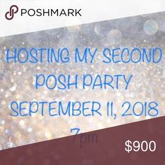 ✨HOSTING MY SECOND POSH PARTY 9/11/18 7pm✨ ✨HOSTING MY SECOND POSH PARTY 9/11/18✨ Hosting 7pm style party September 11, 2018 Theme tbd  I'll be looking for host picks from here on out!  The more you share from my closet the more likely you'll get a pick 😘 Other