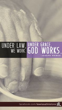 Under law, we work. Under grace, God works. -Joseph Prince Postcard available at https://www.zazzle.com/under_grace_god_works_postcard-239322087683320715 #postcard #grace #law #work #Jesus #Christ #JosephPrince #bible