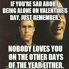 Will Ferrell Single Memes Single Humor Funny Single Happy Valentines Day Funny