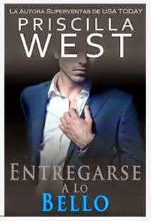 entregarse a lo bello - priscilla west