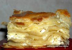 Serbian food: Gibanica (FAVORITE!) mama still makes this sometimes