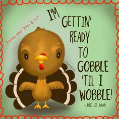 "I have some Thanksgiving posts ready for you for tomorrow but I'm gearing up a little early. I'll be trading in my ""sassy pants"" for ""stretchy pants"". Thanksgiving Quotes, Happy Thanksgiving, Thanksgiving Blessing, Thanksgiving Pictures, Thanksgiving Wallpaper, Thanksgiving Crafts, Cute Puns, Sassy Pants, Attitude Of Gratitude"