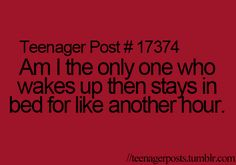 Teenager Post. Sometimes