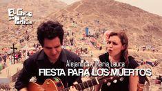 Alejandro y Maria Laura - Fiesta Para Los Muertos / El Chico del Pórtico