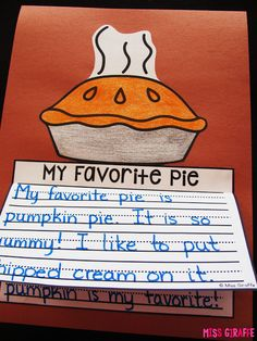 My Favorite Pie opinion writing and other fun November Writing Crafts