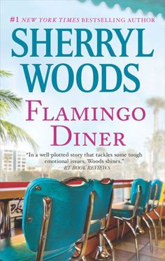 Flamingo Diner by Sherryl Woods, Paperback | Barnes & Noble®