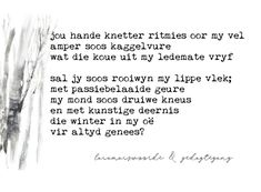 Afrikaans, Beautiful Words, Literature, Poetry, Quotes, The Moon, Nice Words, Qoutes, Pretty Words