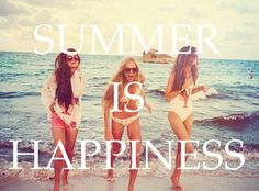 Summer = Happiness