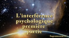 GHN-01-06-2014-L'interférence psychologique-supramental.tv