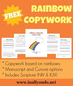 This rainbow copywork includes a childhood song, scriptures (both NIV & KJV) and a sweet quote. They are available in both Manuscript & Cursive and FREE!!