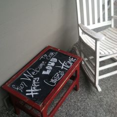 Table from yard sale and chalk board paint.  This is my welcome sign at the front door. I change it with holidays and the weather :)