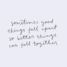 fall apart >> fall together // #pbquotes