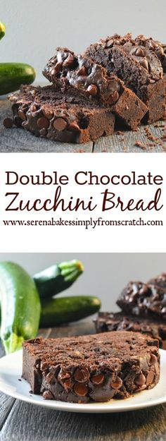 Double Chocolate Zucchini Bread Recipe perfect for breakfast, brunch or dessert!  www.serenabakessimplyfromscratch.com
