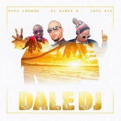 Papa London ft Dj Kader K & Jota Efe – dale dj | EXCLUB.FR
