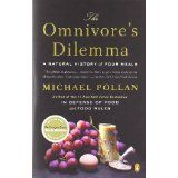 The Omnivore's Dilemma: A Natural History of Four Meals (Paperback)By Michael Pollan