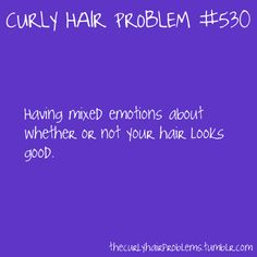Very true I end up changing my hairstyle like three times a day Curly Girl Problems, Mixed Girl Problems, Natural Hair Problems, Crazy Curly Hair, Curly Hair Tips, Curly Hair Styles, Natural Hair Styles, Wavy Hair, Hair Jokes