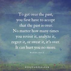 No one walks forward looking backwards.