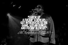 The Notorious BIG.
