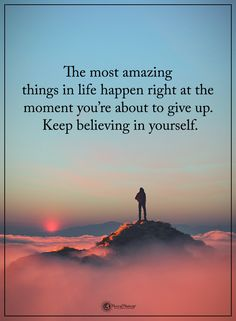 The most amazing things in life happen right at the moment you're about to give up. Keep believing in yourself. Love Song Quotes, Pretty Quotes, True Quotes, Words Quotes, Motivational Quotes, Inspirational Quotes, Faith Qoutes, Sayings, Spiritual Quotes