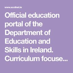 Official education portal of the Department of Education and Skills in Ireland. Curriculum focused resources and support for primary and post primary teachers. Math Websites, Cool Websites, Primary Science, Primary School, Science Resources, Teaching Resources, School Resources, Science Boards, Learning Goals