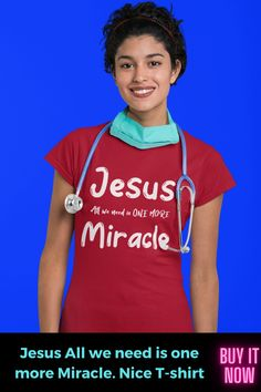 Jesus all we need is One more Miracle. Nice T-shirt. A nice gift for yourself or a loved One. More colors available. GRAB YOURS NOW and surprise your loved one. Buy It Now //Christmas Gift Idea //Xmas Gift Idea //Christmas Time // T-shirt // Cute T-shirt // Nice T-shirt // #christmasgiftidea #xmasgiftidea #christmastime #tshirt #cutetshirt #nicetshirt Cute Tshirts, Cool Shirts, Cute Tshirt Designs, Christmas Time, Xmas, Tank Top Outfits, Time T, Women Of Faith, Cute Tank Tops